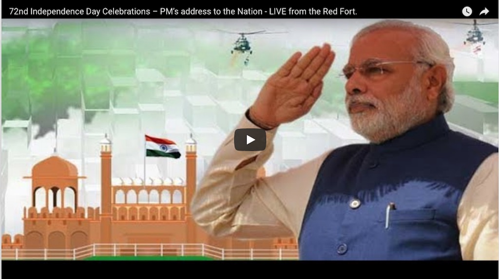 LIVE : PM Modi at 72nd Independence Day Celebrations at Red Fort, Delhi